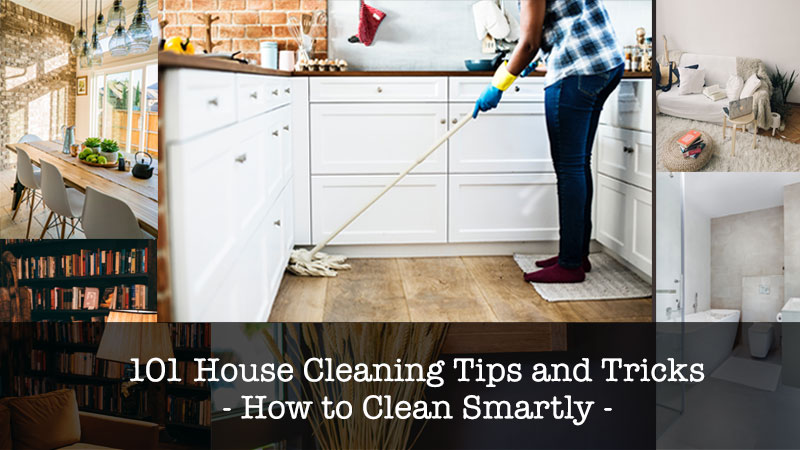 101 House Cleaning Tips And Tricks How To Clean Smartly